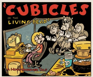 Cubicles of the Living Dead